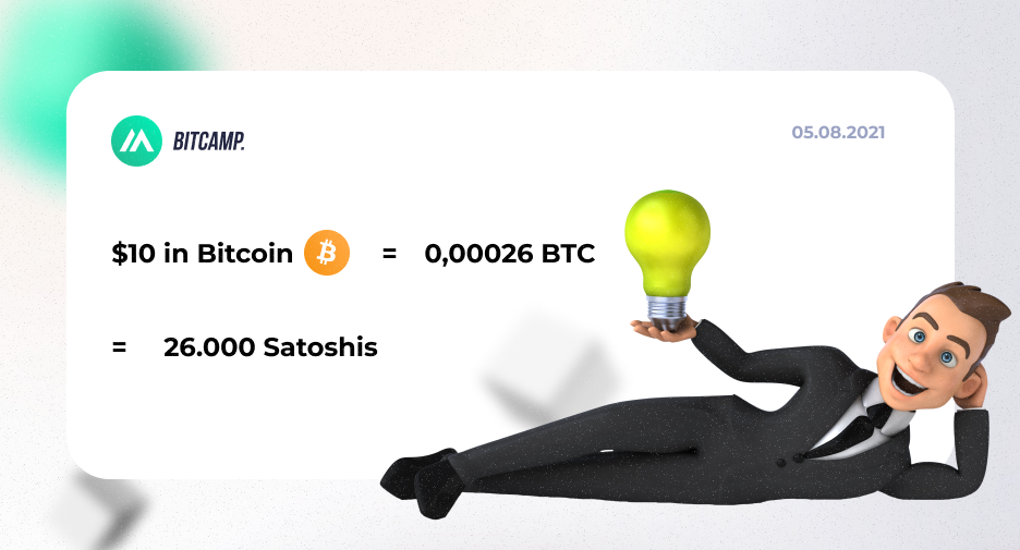 10 USD in Bitcoin and Satoshis